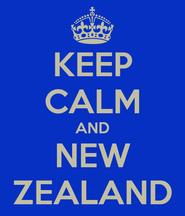 KEEP CALM AND NEW ZEALAND