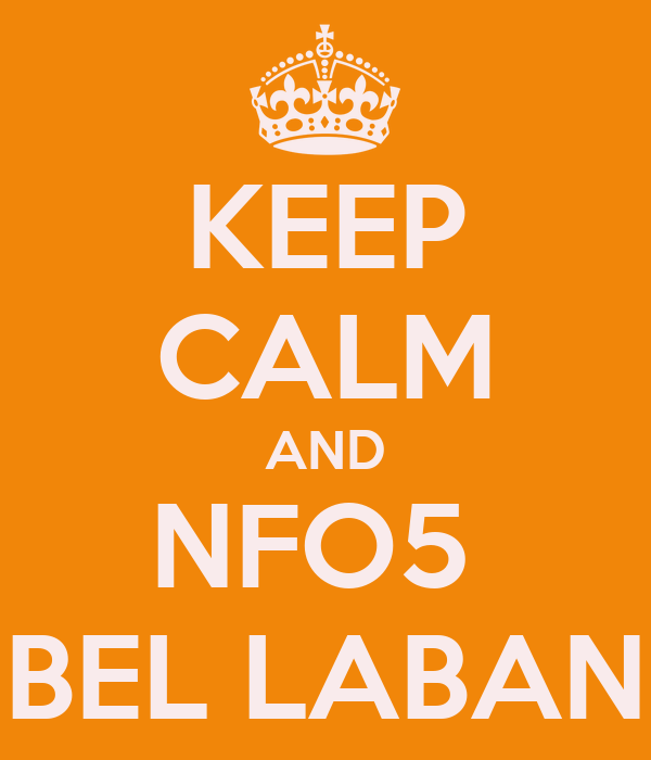 KEEP CALM AND NFO5  BEL LABAN