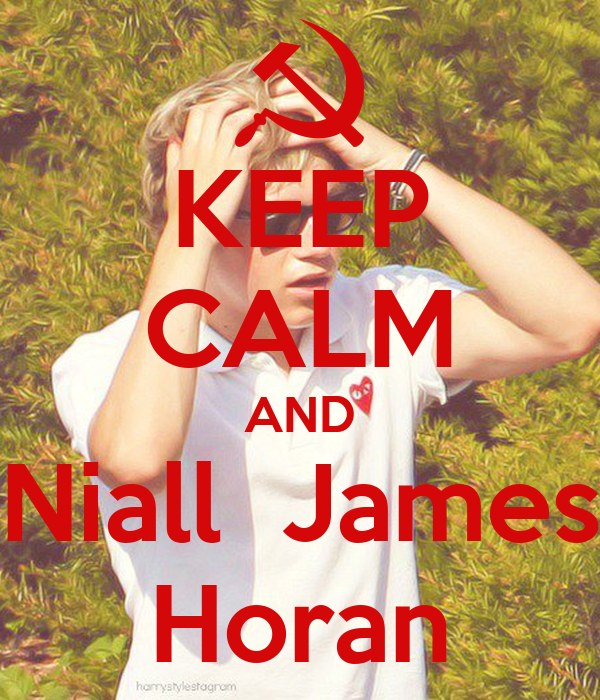 KEEP CALM AND Niall  James Horan