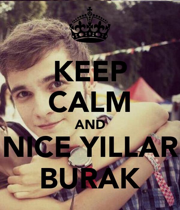 KEEP CALM AND NICE YILLAR BURAK