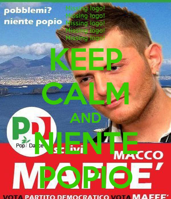 KEEP CALM AND NIENTE POPIO