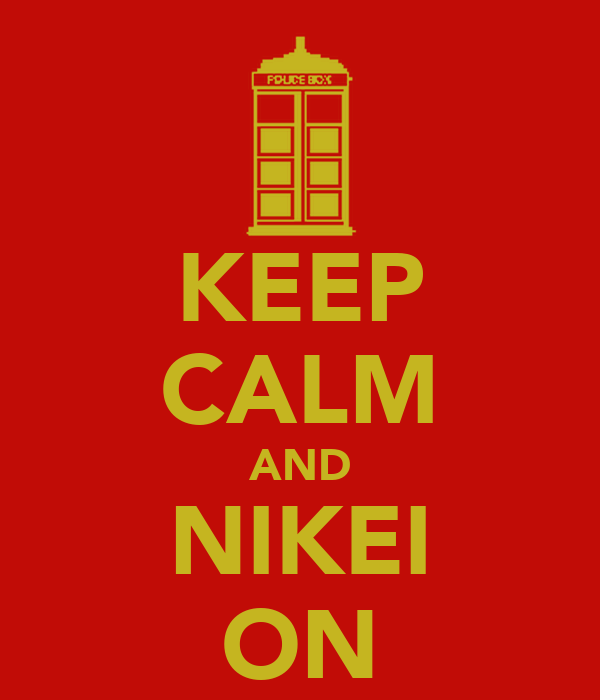 KEEP CALM AND NIKEI ON