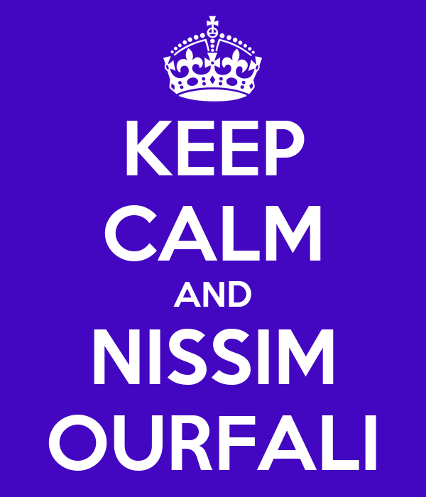 KEEP CALM AND NISSIM OURFALI