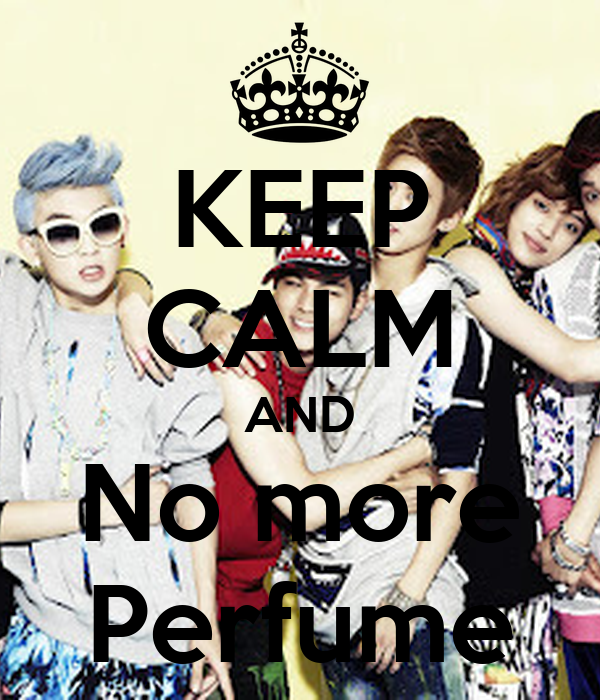 KEEP CALM AND No more Perfume