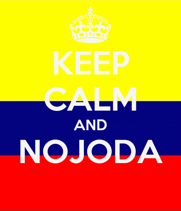 KEEP CALM AND NOJODA