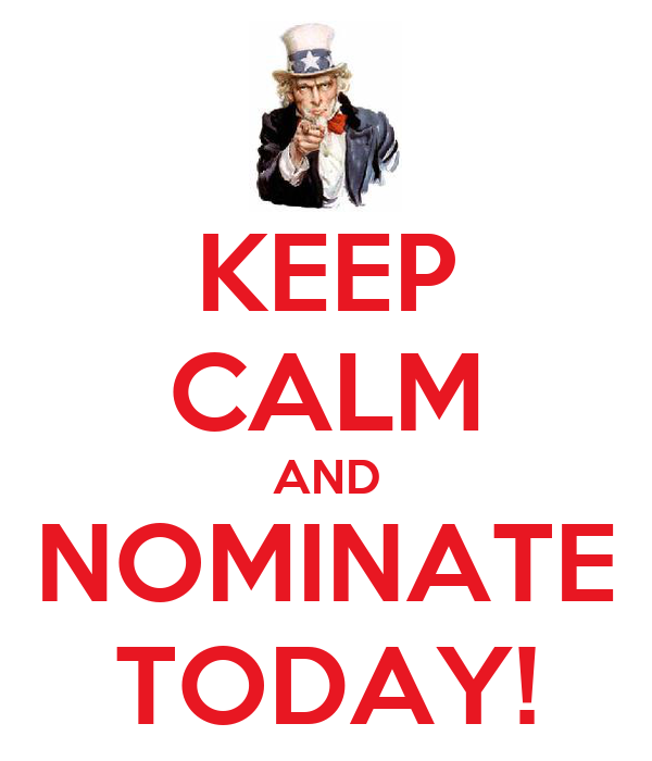 KEEP CALM AND NOMINATE TODAY!