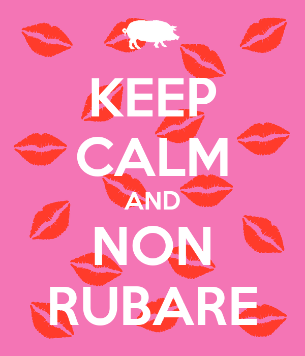 KEEP CALM AND NON RUBARE