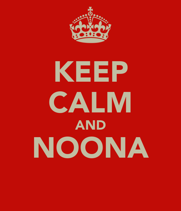 KEEP CALM AND NOONA