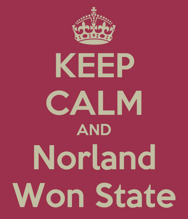 KEEP CALM AND Norland Won State
