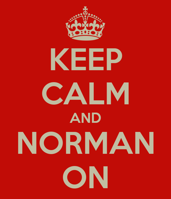 KEEP CALM AND NORMAN ON