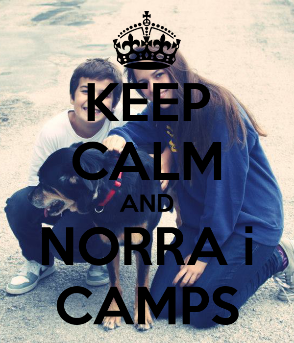 KEEP CALM AND NORRA i CAMPS