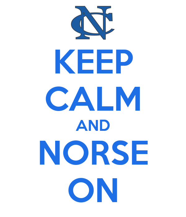 KEEP CALM AND NORSE ON