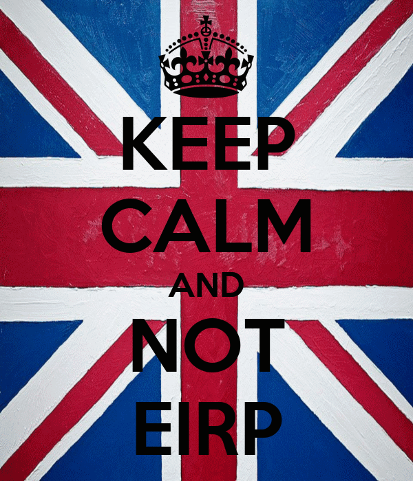 KEEP CALM AND NOT EIRP