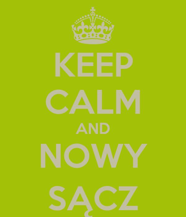 KEEP CALM AND NOWY SĄCZ