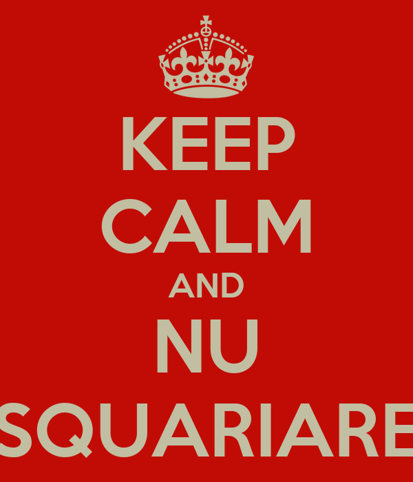 KEEP CALM AND NU SQUARIARE