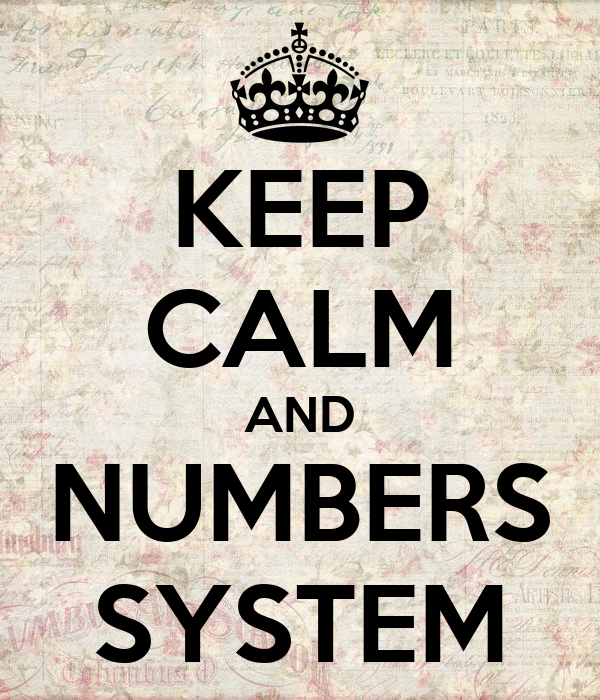 KEEP CALM AND NUMBERS SYSTEM