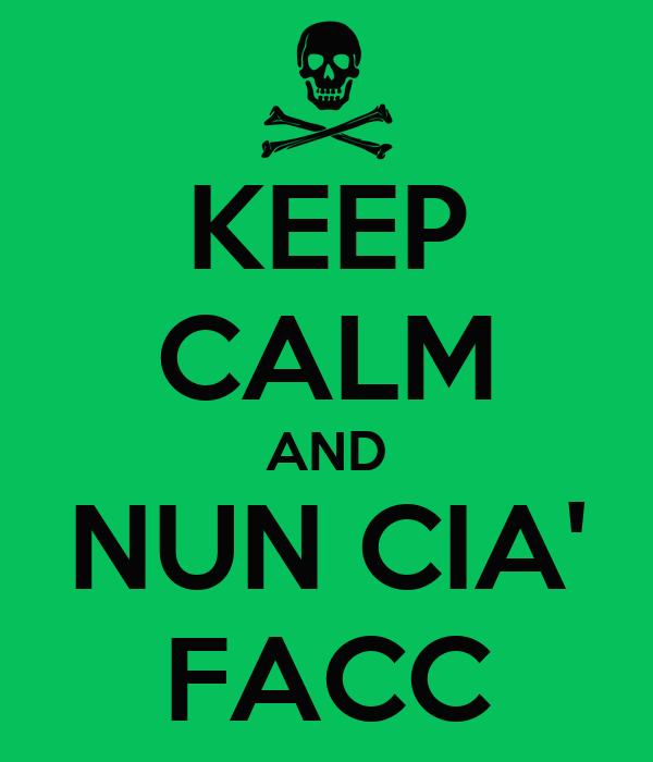 KEEP CALM AND NUN CIA' FACC