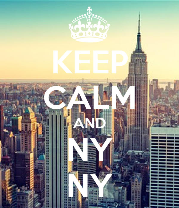 KEEP CALM AND NY NY
