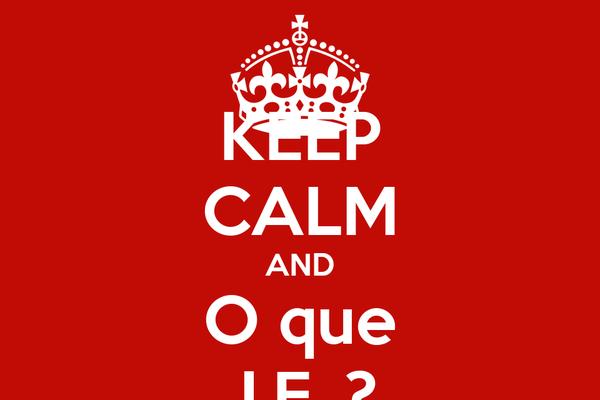 KEEP CALM AND O que J.F. ?