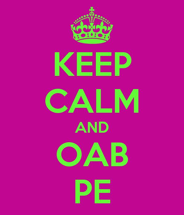 KEEP CALM AND OAB PE