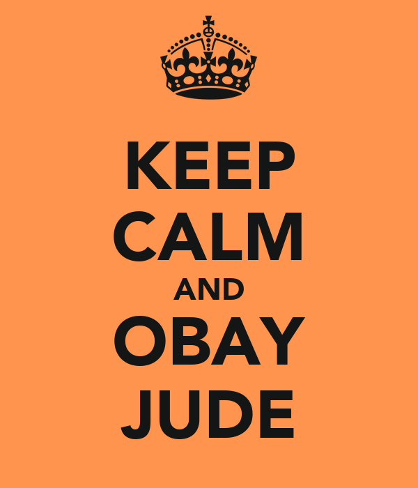KEEP CALM AND OBAY JUDE