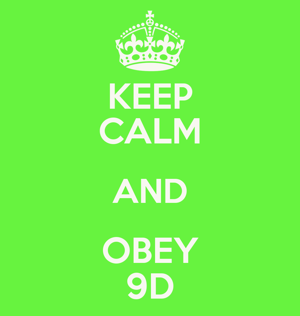 KEEP CALM AND OBEY 9D