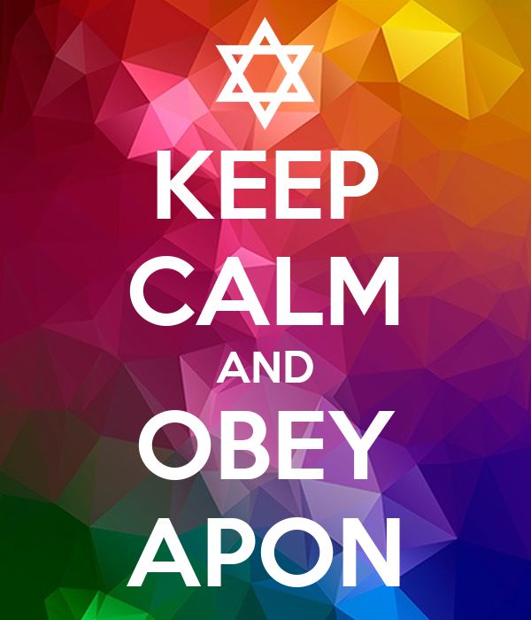 KEEP CALM AND OBEY APON
