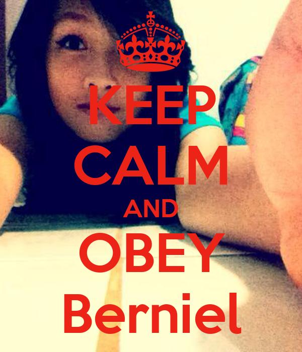 KEEP CALM AND OBEY Berniel