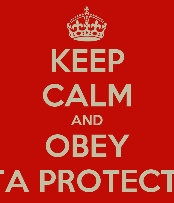 KEEP CALM AND OBEY DATA PROTECTION