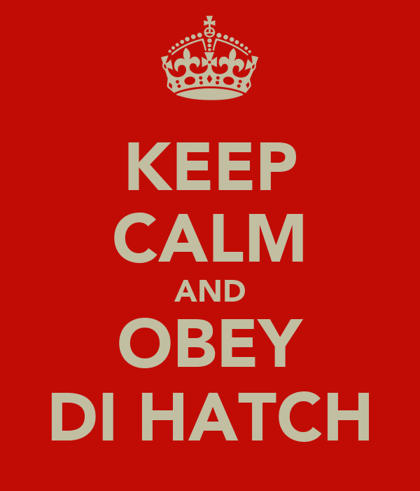 KEEP CALM AND OBEY DI HATCH