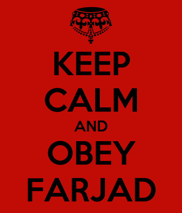 KEEP CALM AND OBEY FARJAD