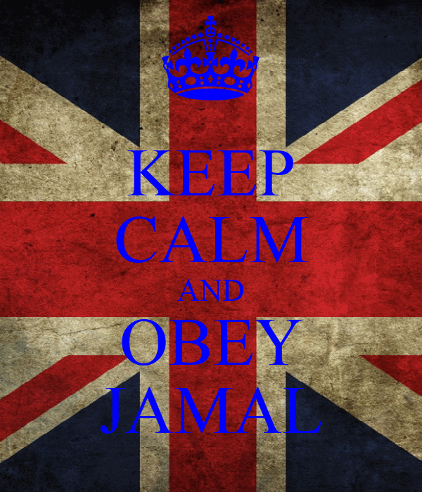 KEEP CALM AND OBEY JAMAL
