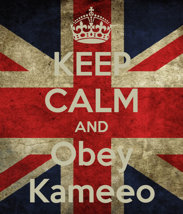 KEEP CALM AND Obey Kameeo