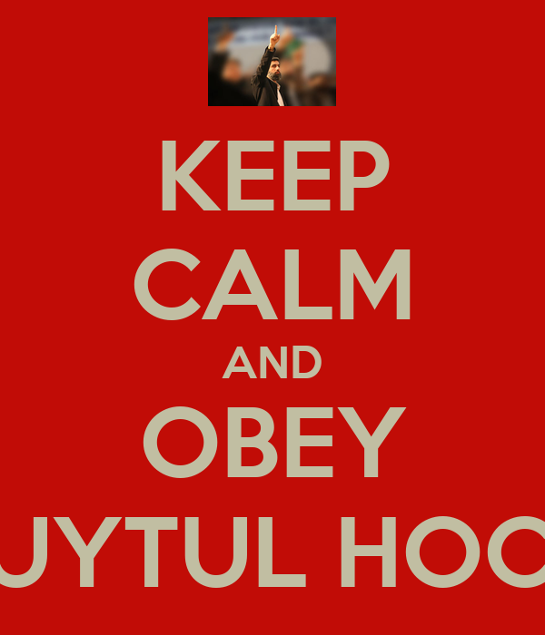 KEEP CALM AND OBEY KUYTUL HOCA