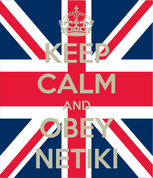 KEEP CALM AND OBEY NETIKI