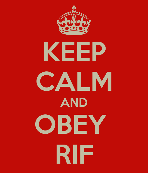 KEEP CALM AND OBEY  RIF