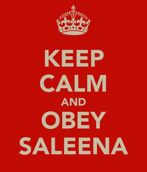 KEEP CALM AND OBEY SALEENA