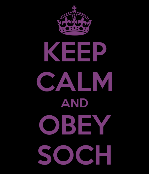 KEEP CALM AND OBEY SOCH