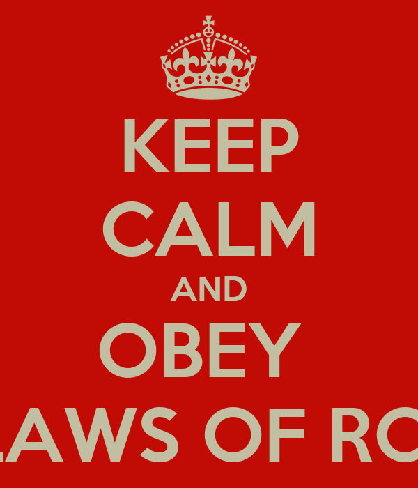 Keep Calm And Obey Three Laws Of Robotics Poster Fairuz360 Keep