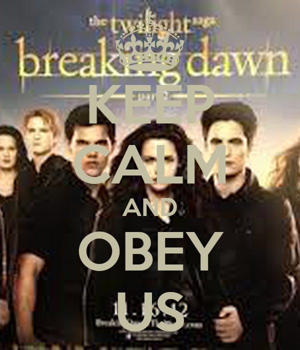KEEP CALM AND OBEY US