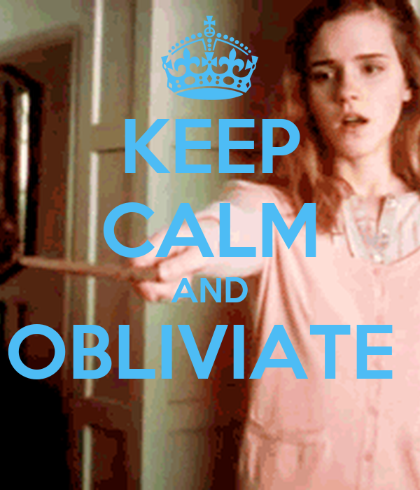 KEEP CALM AND OBLIVIATE