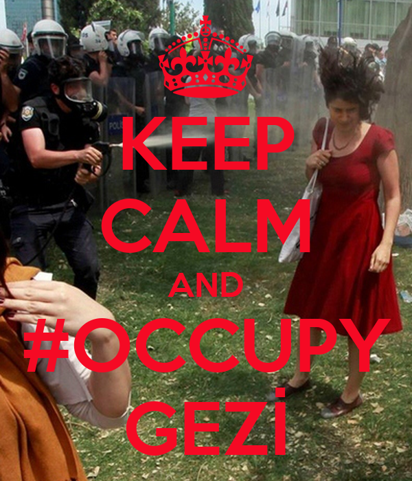 KEEP CALM AND #OCCUPY GEZİ