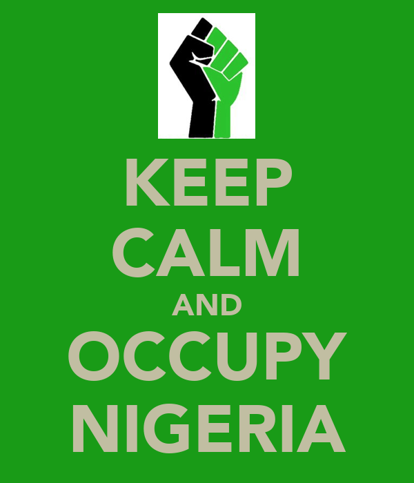 KEEP CALM AND OCCUPY NIGERIA