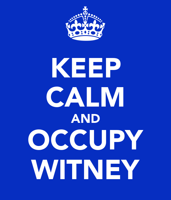 KEEP CALM AND OCCUPY WITNEY