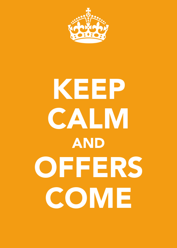 KEEP CALM AND OFFERS COME