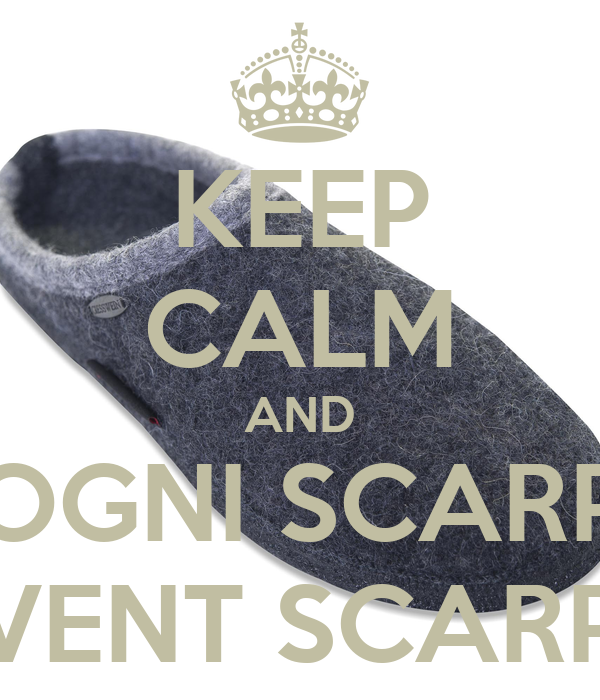 KEEP CALM AND OGNI SCARP ADVENT SCARPON