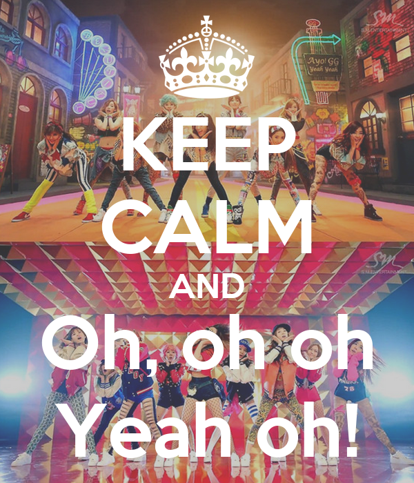 KEEP CALM AND Oh, oh oh Yeah oh!