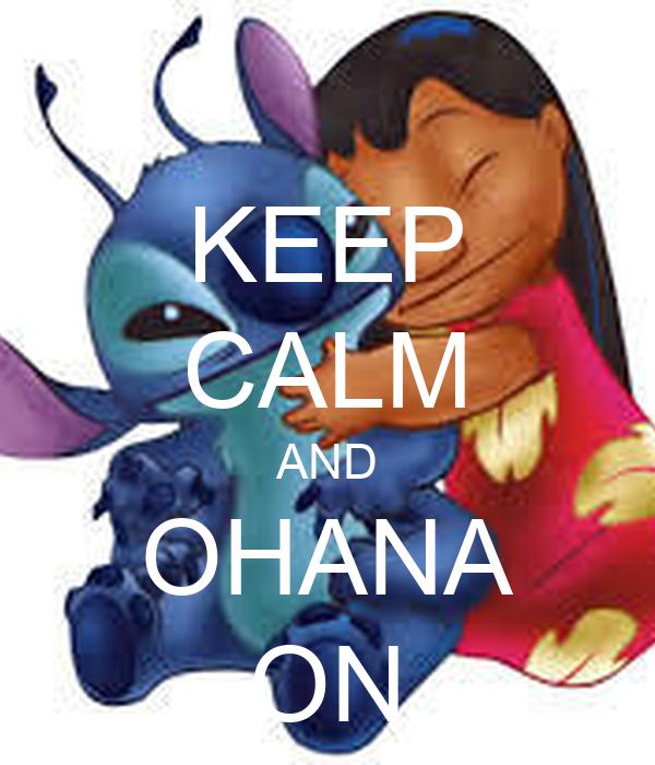 KEEP CALM AND OHANA ON