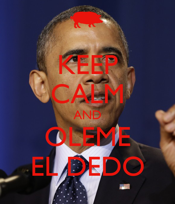 KEEP CALM AND OLEME EL DEDO