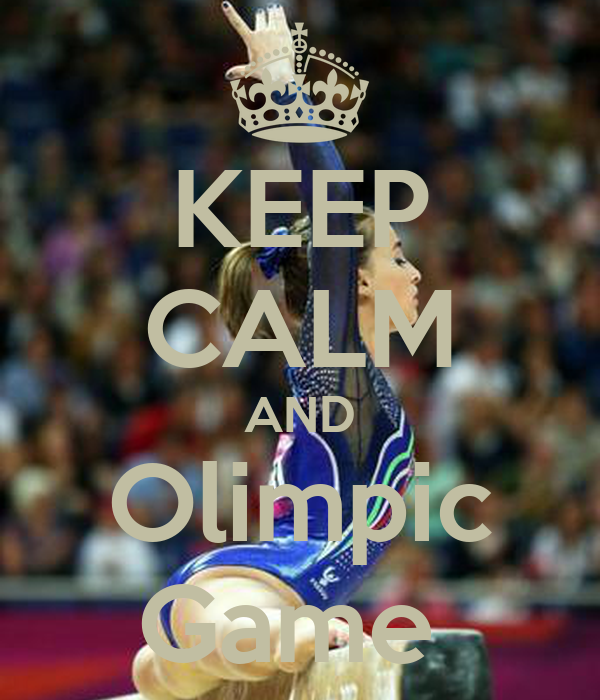 KEEP CALM AND Olimpic Game